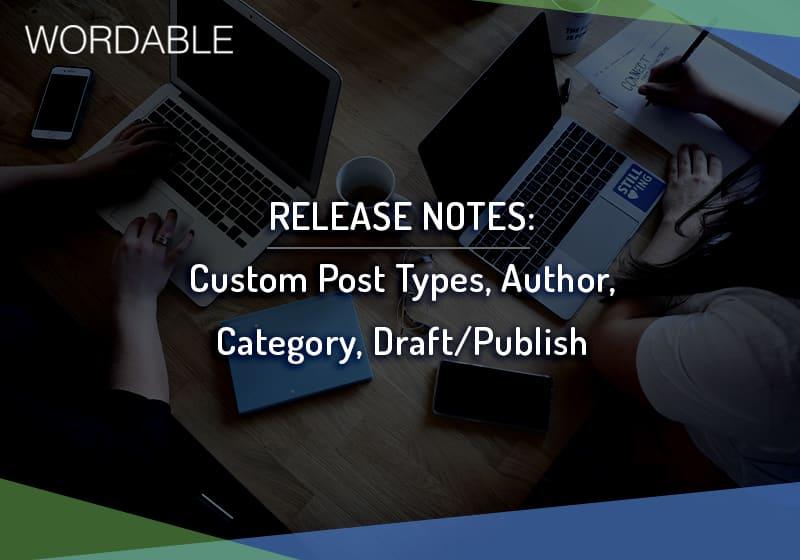 Wordable - Custom Post Types