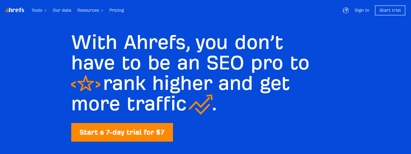 This is Ahrefs' homepage.