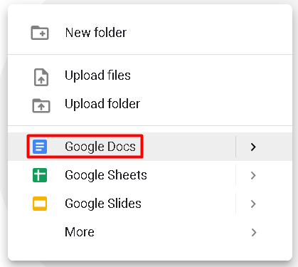 Google Docs is one of the options listed when you click on the New button.