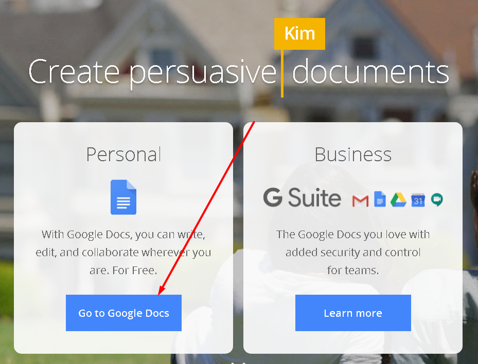 This iis where you could go to Google Docs.